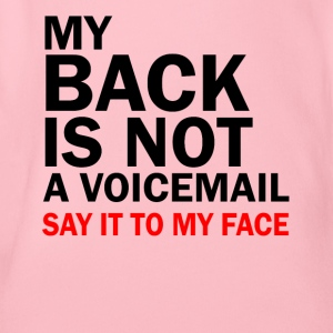 my back is not a voicemail trust me fuck you stupi - Baby Bio-Kurzarm-Body