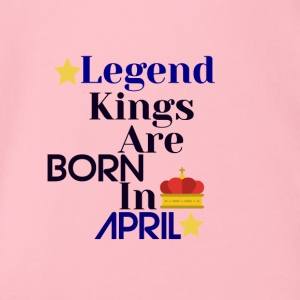 Legend Kings are born in April - Organic Short-sleeved Baby Bodysuit