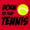 Born To Play Tennis - Body bébé bio manches courtes