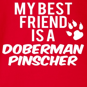 My friend is a doberman pinscher - Organic Short-sleeved Baby Bodysuit