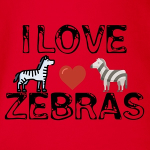 I love zebras - Organic Short-sleeved Baby Bodysuit
