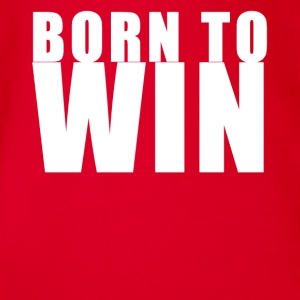Born to win sport Shirt Geschenk - Baby Bio-Kurzarm-Body
