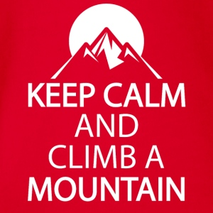 Keep calm and climb a mountain - Organic Short-sleeved Baby Bodysuit