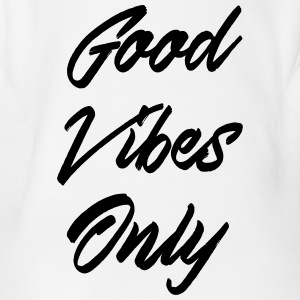 good vibes only - Organic Short-sleeved Baby Bodysuit