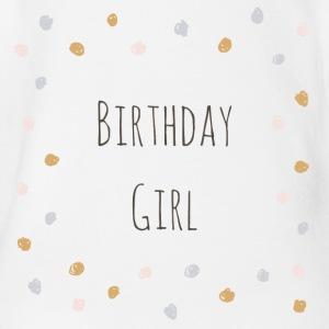 Birthday Girl - Baby Bio-Kurzarm-Body