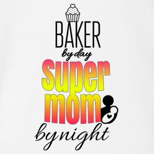Baker by day super mom by night - Organic Short-sleeved Baby Bodysuit