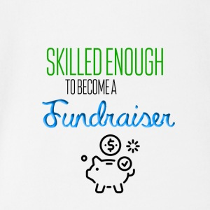 Skilled enough to become a Fundraiser - Baby Bio-Kurzarm-Body