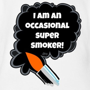 I am an occasional super smoker - Organic Short-sleeved Baby Bodysuit