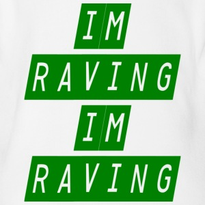 im raving im raving - Organic Short-sleeved Baby Bodysuit