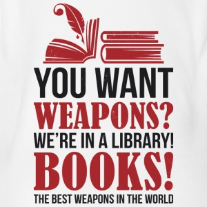 Books the best weapons in the world - Organic Short-sleeved Baby Bodysuit