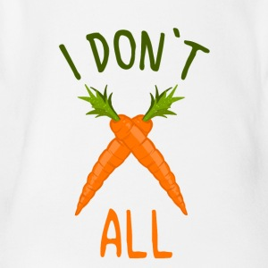 Carrot Shirt 100% Vegan - I Do not Carrot All - Organic Short-sleeved Baby Bodysuit