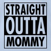 Straight Outta Mommy - Body bébé bio manches courtes