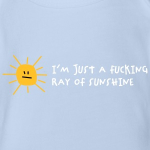 I'm A Fucking Ray Of Sunshine! - Organic Short-sleeved Baby Bodysuit