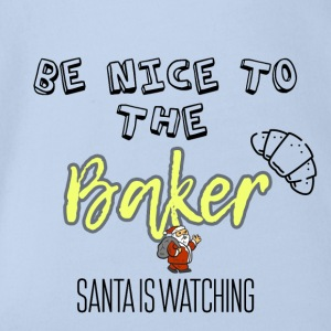 Be nice to the baker because Santa is watching - Organic Short-sleeved Baby Bodysuit