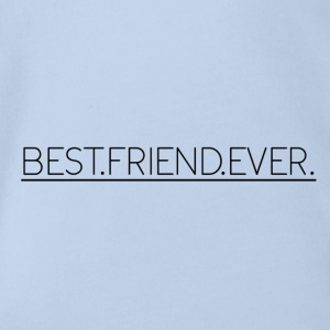 Best Friend Ever - Organic Short-sleeved Baby Bodysuit