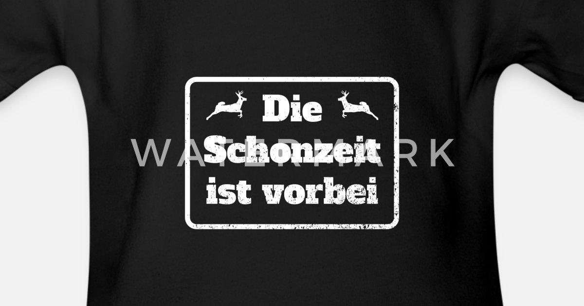 Pullover Sweatshirt Die Schonzeit ist vorbei Jäger Sprüche Jagd Waidmannsheil