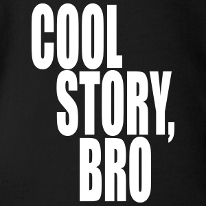 Cool story, bro - Good story brother - Organic Short-sleeved Baby Bodysuit