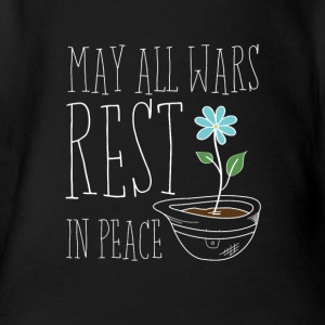 May All Wars Rest In Peace - Baby Bio-Kurzarm-Body