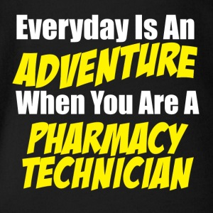 Pharmacy technician Everyday is an adventure - Organic Short-sleeved Baby Bodysuit