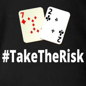 Take The Risk 72o Poker - Organic Short-sleeved Baby Bodysuit