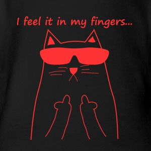 Feel it in my fingers cat fuck you cat catlady l - Organic Short-sleeved Baby Bodysuit
