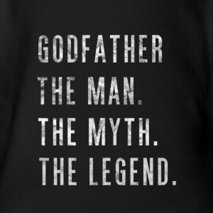 Godfather. The Man Then Myth The Legend Gift - Baby Bio-Kurzarm-Body