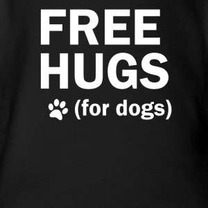 Free hugs for dogs dog dog mother - Organic Short-sleeved Baby Bodysuit