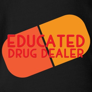 Krankenschwester: Educated Drug Dealer - Baby Bio-Kurzarm-Body