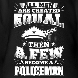 Funny Police Policeman Shirt All Men Equal - Organic Short-sleeved Baby Bodysuit