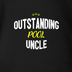 Distressed - OUTSTANDING POOL UNCLE - Organic Short-sleeved Baby Bodysuit