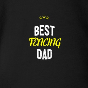Distressed - BEST FENCING DAD - Organic Short-sleeved Baby Bodysuit