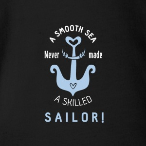 Quiet lake does not make a sailor regatta skipper lol - Organic Short-sleeved Baby Bodysuit