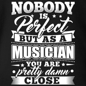 Funny Musician Music T Shirt Nobody Perfect - Organic Short-sleeved Baby Bodysuit