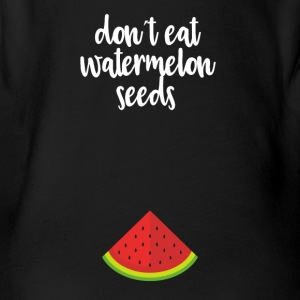 Dont eat watermelon seeds - white - Organic Short-sleeved Baby Bodysuit