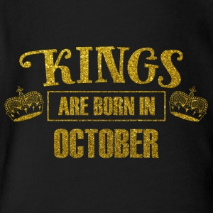 Kings are born in october - birthday king - Organic Short-sleeved Baby Bodysuit