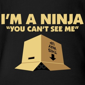 I'm A Ninja. You Can't See Me. - Organic Short-sleeved Baby Bodysuit
