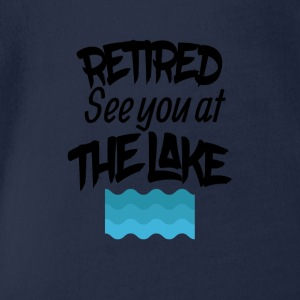 Retired lake you at the lake - Organic Short-sleeved Baby Bodysuit