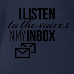 I listen to the voices in my inbox - Organic Short-sleeved Baby Bodysuit
