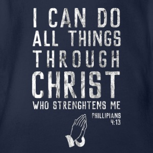 Through Jesus I can do everything! Religious Christianity - Organic Short-sleeved Baby Bodysuit