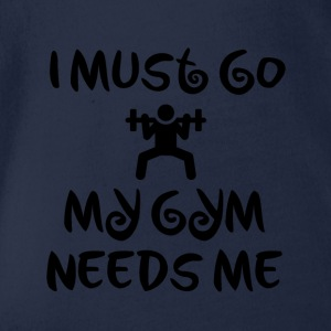 My gym needs me - Organic Short-sleeved Baby Bodysuit