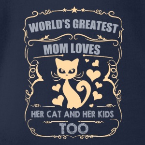 Greatest Mom loves her Cat and Her Kids - Baby Bio-Kurzarm-Body