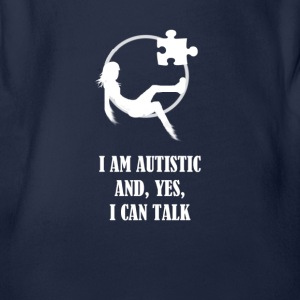 I AM AUTISTIC AND I CAN TALK - Body bébé bio manches courtes