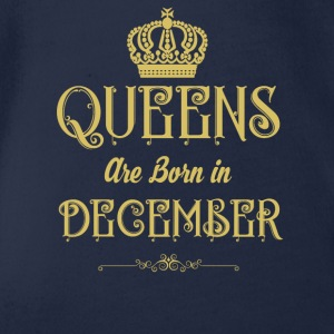 Queens Are Born In DECEMBER - Organic Short-sleeved Baby Bodysuit