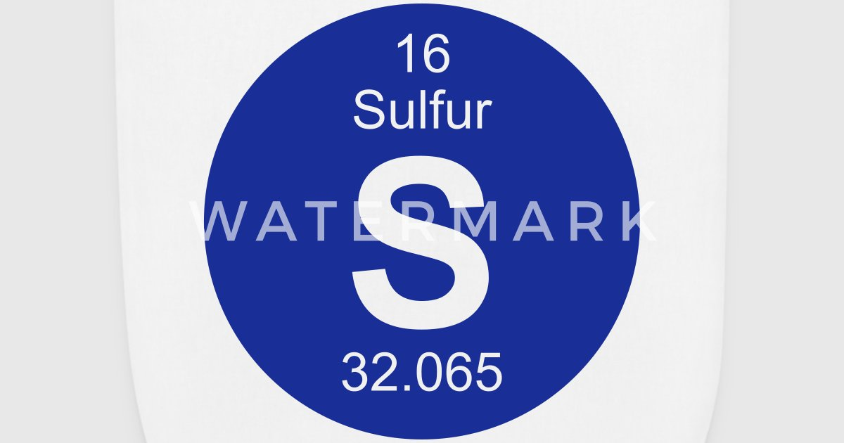 Sulfur S Element 16 By Elementaltable Spreadshirt