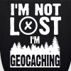 I'm not lost. I'm geocaching - Øko-stoftaske