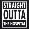Straight Outta The Hospital - Luomu-kangaskassi