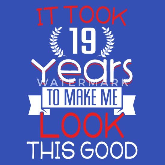 Geburtstag 19 Jahre Shirt Geburtstag Spruch Stoffbeutel