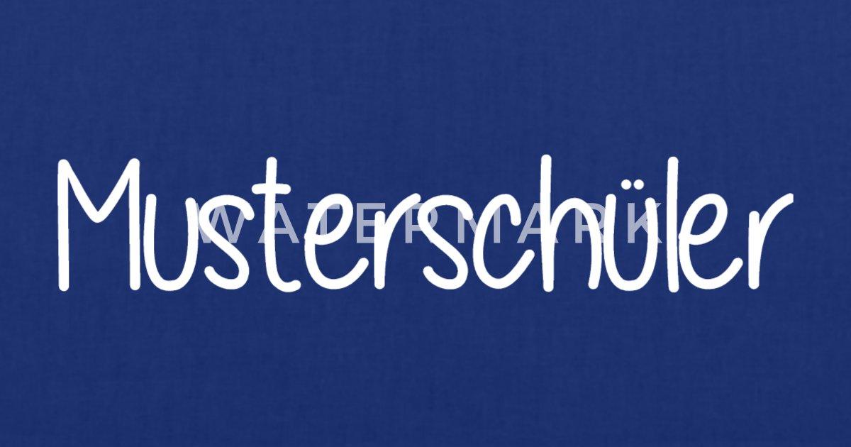Musterschüler Schule Schüler Schülerin Lehrer Stoffbeutel Spreadshirt