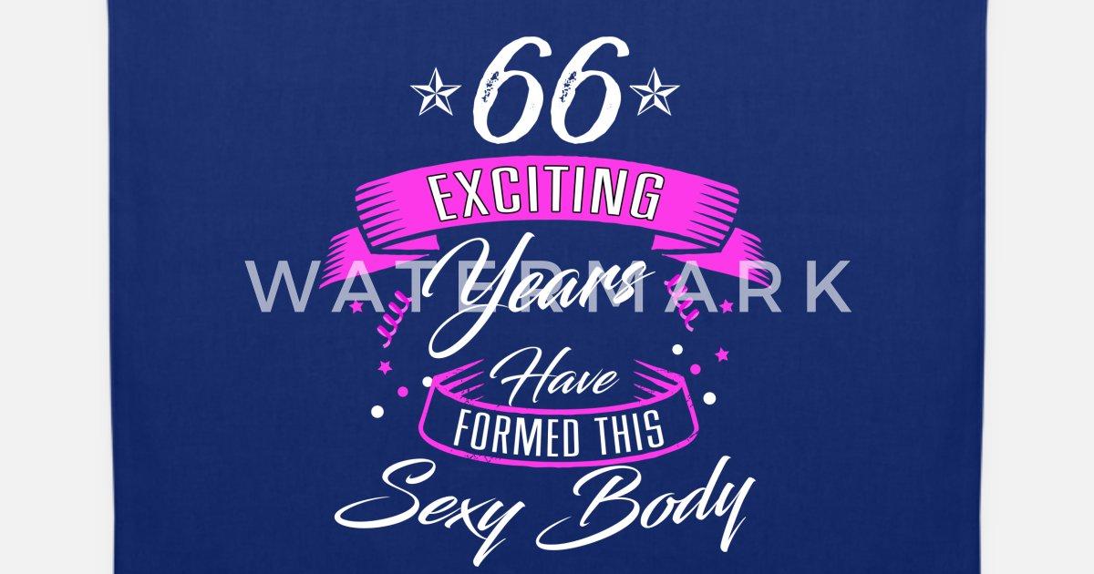 Geburtstag 66 Jahre Shirt Geburtstag Sexy Stoffbeutel Spreadshirt