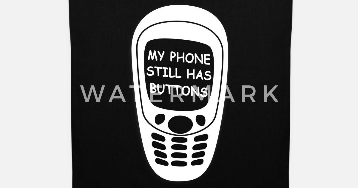 Lustige Spruche Tasten Handy Telefon Shirt Stoffbeutel Spreadshirt